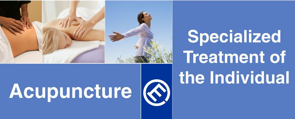 Specialized treatment of the individual - Acupuncture